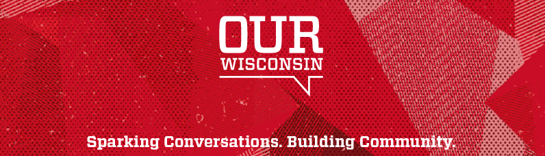 Our Wisconsin banner image